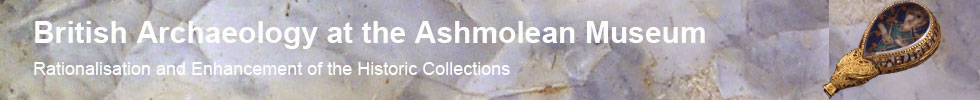 Header - British Archaeology at the Ashmolean Museum - Online Resources